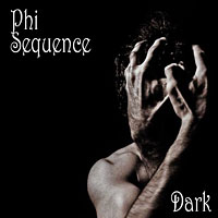 Dark: The latest album release by Phi Sequence. 16 Tracks and over 65 minutes of music.