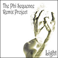 Light - The Phi Sequence Remix Project. 14 Tracks and over 65 minutes of music.